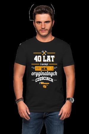 Koszulka na 40-stke - 40 lat na oryginalnych częściach